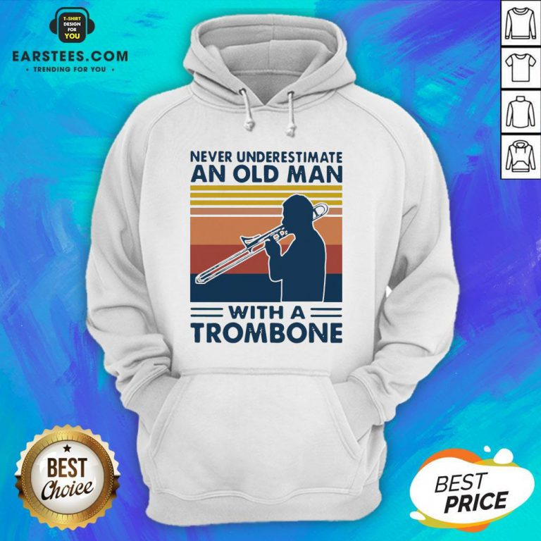 Never Underestimate An Old Man With A Trombone Vintage Retro Hoodie - Design By Earstees.com
