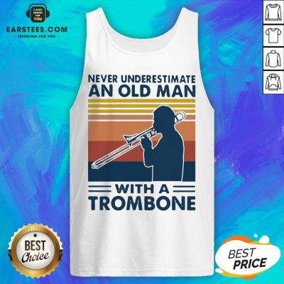 Never Underestimate An Old Man With A Trombone Vintage Retro Tank Top - Design By Earstees.com