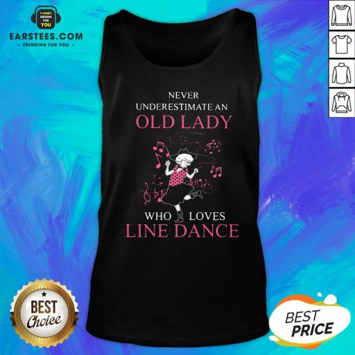 Never Underestimate Old Lady Who Loves Line Dance Tank Top - Design By Earstees.com