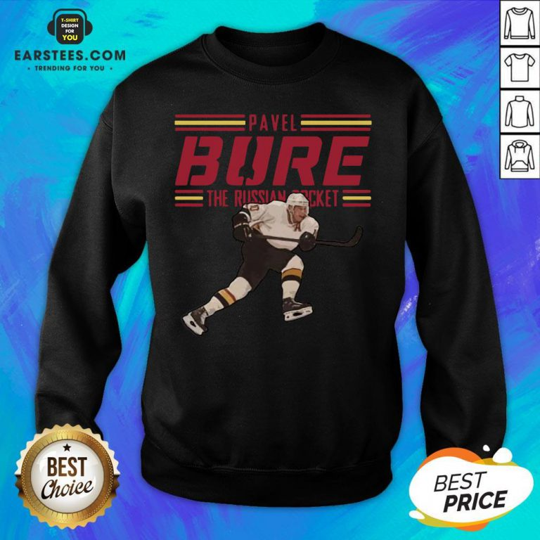 Nice Pavel Bure The Russian Rocket Play Sweatshirt - Design By Earstees.com