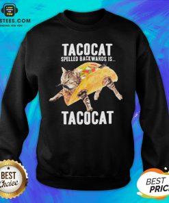 Nice Tacocat Spelled Backwards Is Tacocat Sweatshirt - Design By Earstees.com