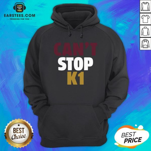 Official Can't Stop K1 Arizona Football Hoodie - Design By Earstees.com
