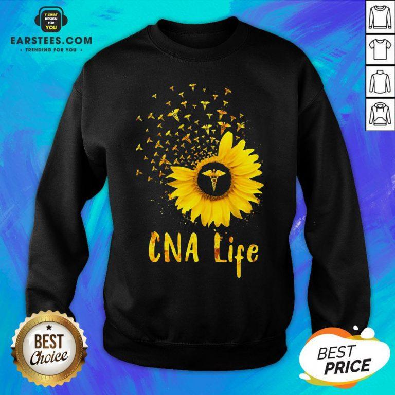 Official CNA Life Sunflower Sweatshirt - Design By Earstees.com