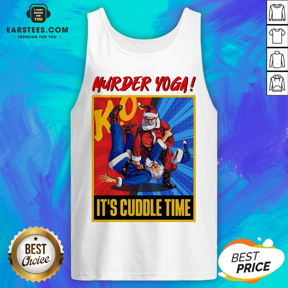 Official Murder Yoga It's Cuddle Time Tank Top - Design By Earstees.com