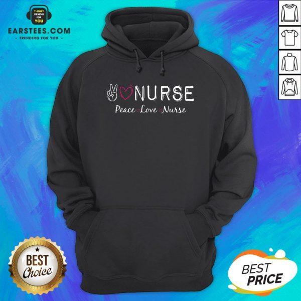 Official Peace Love Nurse Hoodie - Design By Earstees.com
