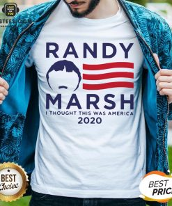 Original Randy Marsh I Thought This Was America 2020 Shirt - Design By Earstees.com
