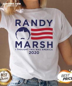 Original Randy Marsh I Thought This Was America 2020 V-neck - Design By Earstees.com