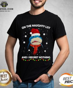 Original Shark On The Naughty List And I Regret Nothing Shirt - Design By Earstees.com