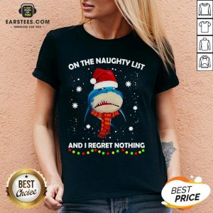 Original Shark On The Naughty List And I Regret Nothing V-neck - Design By Earstees.com