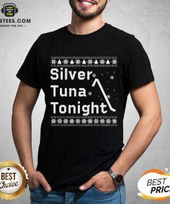 Original Silver Tuna Tonight Christmas Shirt - Design By Earstees.com