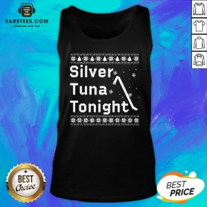 Original Silver Tuna Tonight Christmas Tank Top - Design By Earstees.com