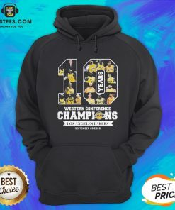 Perfect 10 Years Western Conference Champions Los Angeles Lakers September 26 2020 Hoodie - Design By Earstees.com