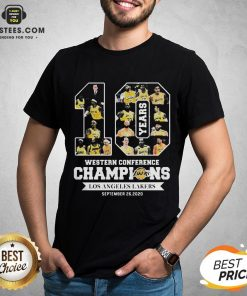 Perfect 10 Years Western Conference Champions Los Angeles Lakers September 26 2020 Shirt - Design By Earstees.com
