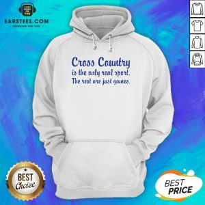 Perfect Cross Country Running Is The Only Real Sport The Rest Are Just Games Hoodie - Design By Earstees.com
