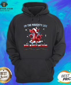 Perfect Dragon On The Naughty List And I Regret Nothing Hoodie - Design By Earstees.com