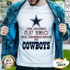 Perfect Some Grandmas Play Bingo Real Grandmas Watch Her Cowboys Shirt - Design By Earstees.com