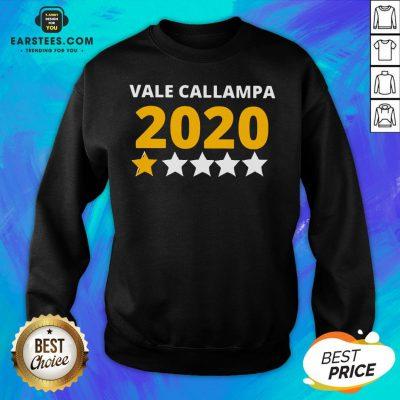 Perfect Vale Callampa 2020 Sweatshirt - Design By Earstees.com