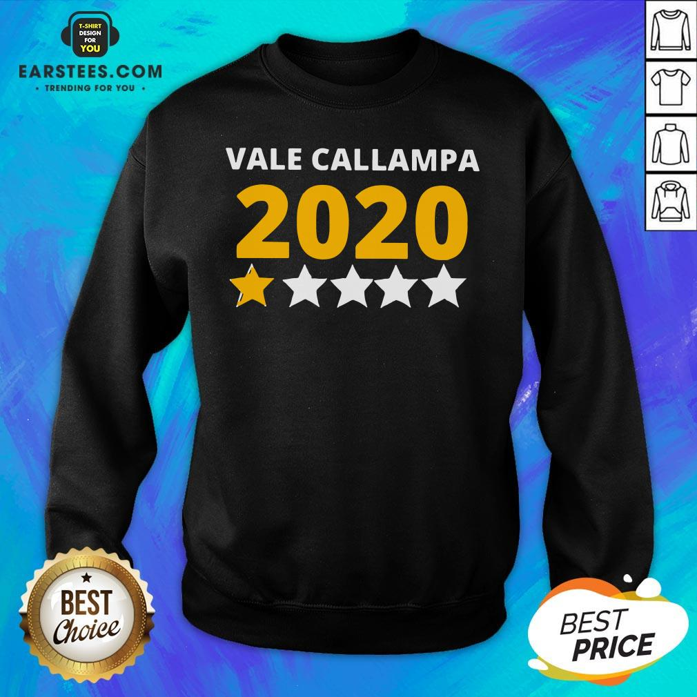 Perfect Vale Callampa 2020 Sweatshirt - Design By Earstees.com