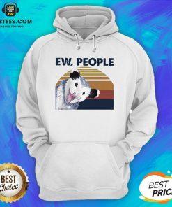 Perfect Vintage Ew People Possum Classic Hoodie - Design By Earstees.com