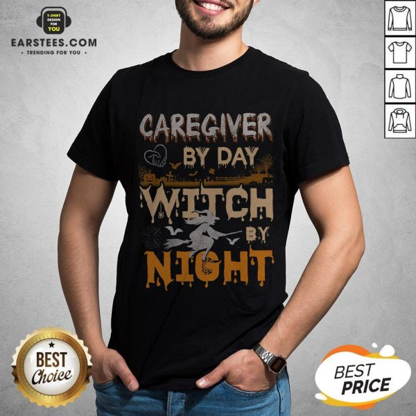 Premium Caregiver By Day Witch By Night Shirt
