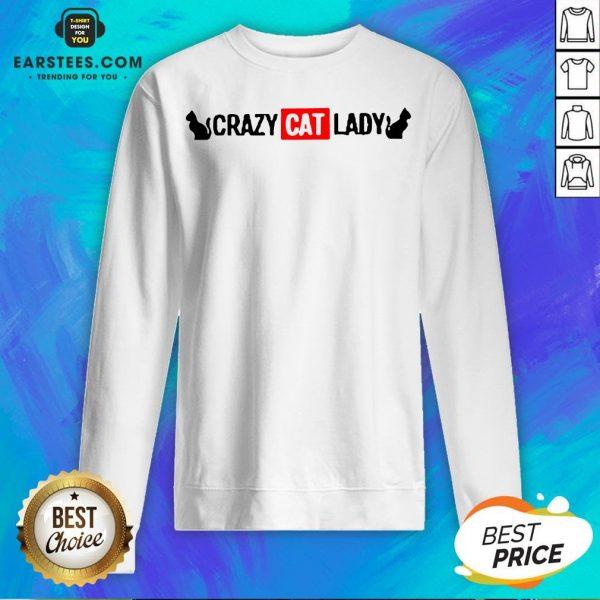 Premium Crazy Cat Lady Sweatshirt