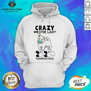 Premium Crazy Westie Lady Mask 2020 Toilet Paper Quarantined Hoodie - Design By Earstees.com