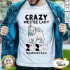 Premium Crazy Westie Lady Mask 2020 Toilet Paper Quarantined Shirt - Design By Earstees.com
