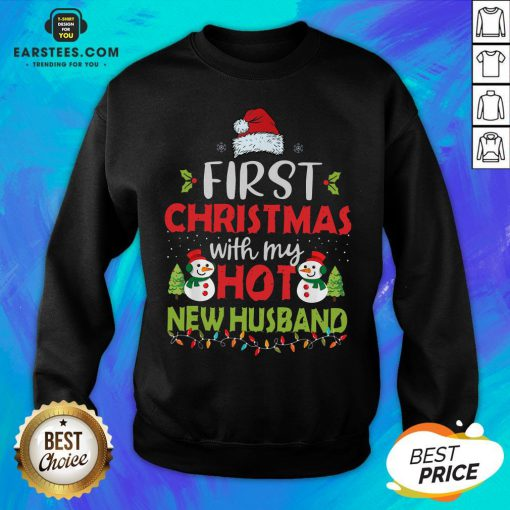 Premium First Christmas With My Hot New Husband Sweatshirt - Design By Earstees.com