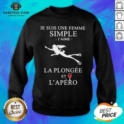 Premium Scuba Diving Je Suis Une Femme Simple J'aime La Plongée Et L'apéro Sweatshirt - Design By Earstees.com