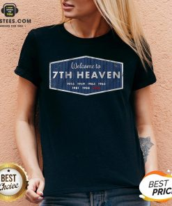 Premium Welcome To 7th Heaven 1955 1959 1963 1965 1981 1988 2020 V-neck - Design By Earstees.com