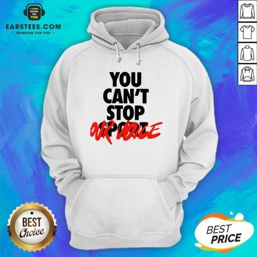 Premium You Can't Stop Vote Hoodie - Design By Earstees.com