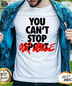 Premium You Can't Stop Vote Shirt - Design By Earstees.com