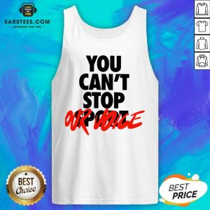 Premium You Can't Stop Vote Tank Top - Design By Earstees.com