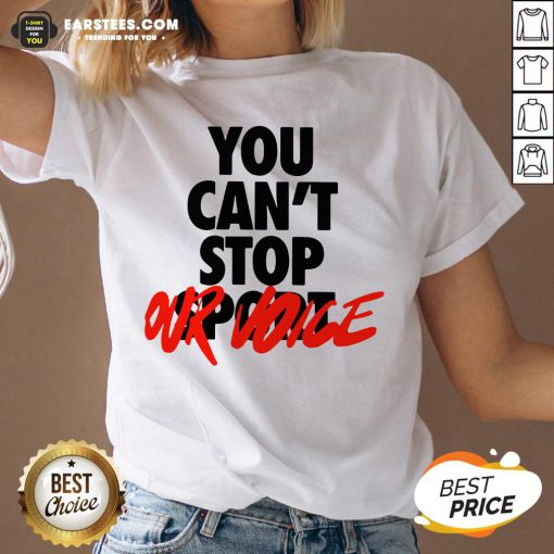 Premium You Can't Stop Vote V-neck - Design By Earstees.com
