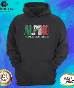 Pretty Alpini Per Sempre Veretan Hoodie - Design By Earstees.com