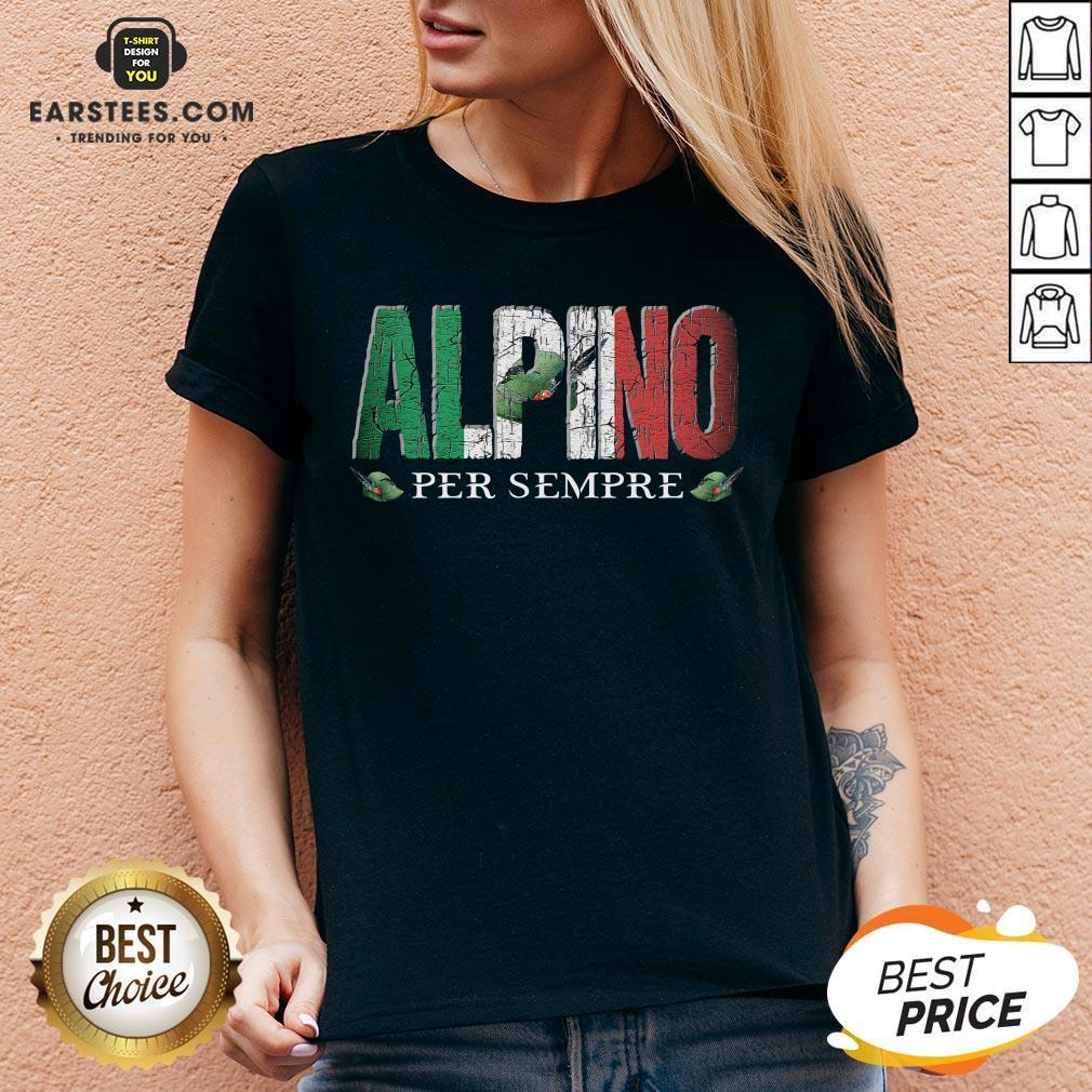 Pretty Alpini Per Sempre Veretan V-neck - Design By Earstees.com