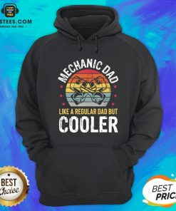 Pretty Mechanic Dad Car Auto Regular Dad But Cooler Hoodie - Design By Earstees.com