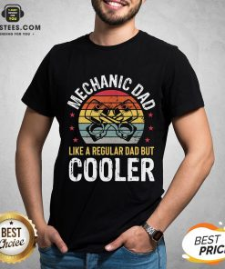 Pretty Mechanic Dad Car Auto Regular Dad But Cooler T-Shirt - Design By Earstees.com