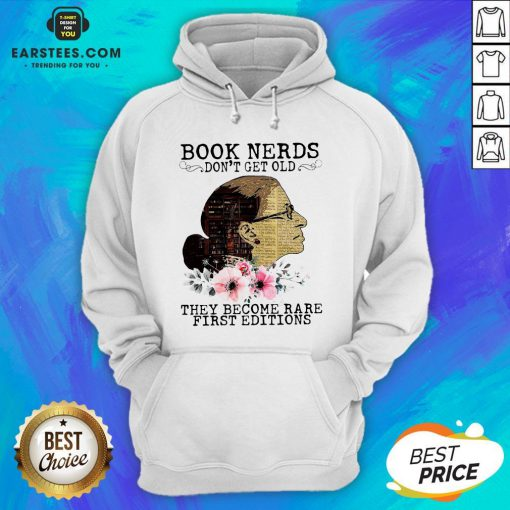 Pretty RBG Notorious Book Nerds Don't Get Old They Become Rare First Editions Hoodie - Design By Earstees.com