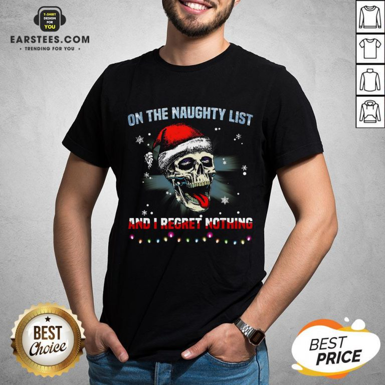 Pretty Satan Skull On The Naughty List And I Regret Nothing Shirt - Design By Earstees.com