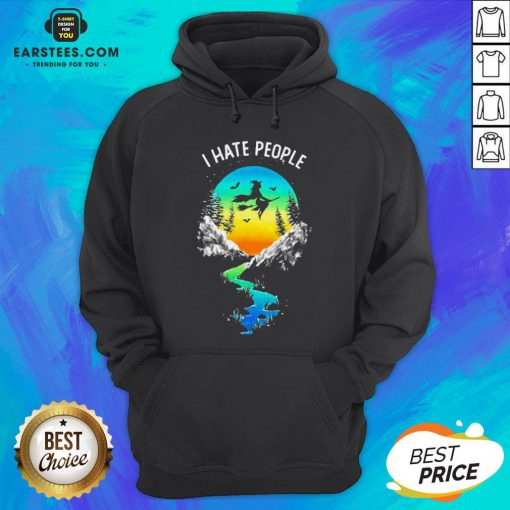 Pretty Witch Go Camping I Hate People Hoodie