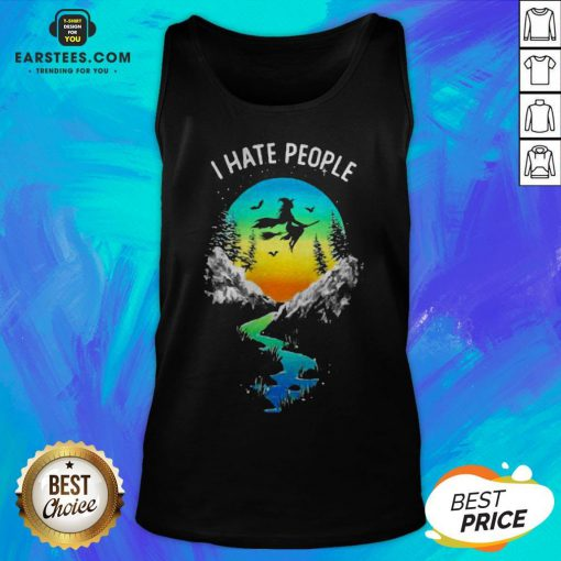 Pretty Witch Go Camping I Hate People Tank Top