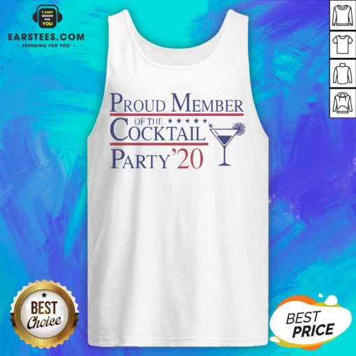 Proud Member Of The Cocktail Party 2020 Tank Top - Design By Earstees.com