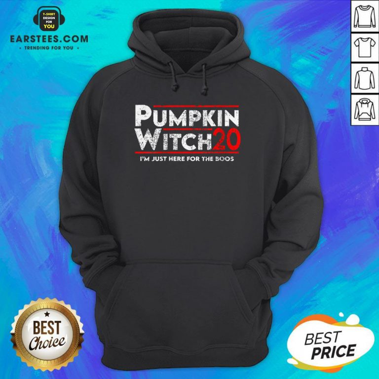 Pumpkin Witch Halloween Election 2020 I'm Just Here For The Boos Hoodie- Design By Earstees.com
