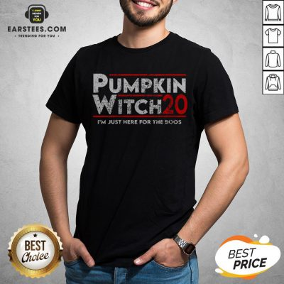 Pumpkin Witch Halloween Election 2020 I'm Just Here For The Boos Shirt- Design By Earstees.com
