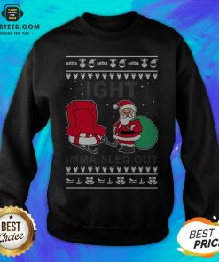 Santa Claus Ight Imma Sled Out Christmas Sweatshirt - Design By Earstees.com