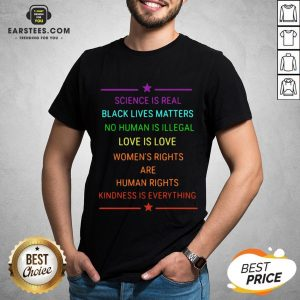 Science Is Real Kindness Is Everything Rainbow Pride Official T-Shirt - Design By Earstees.com
