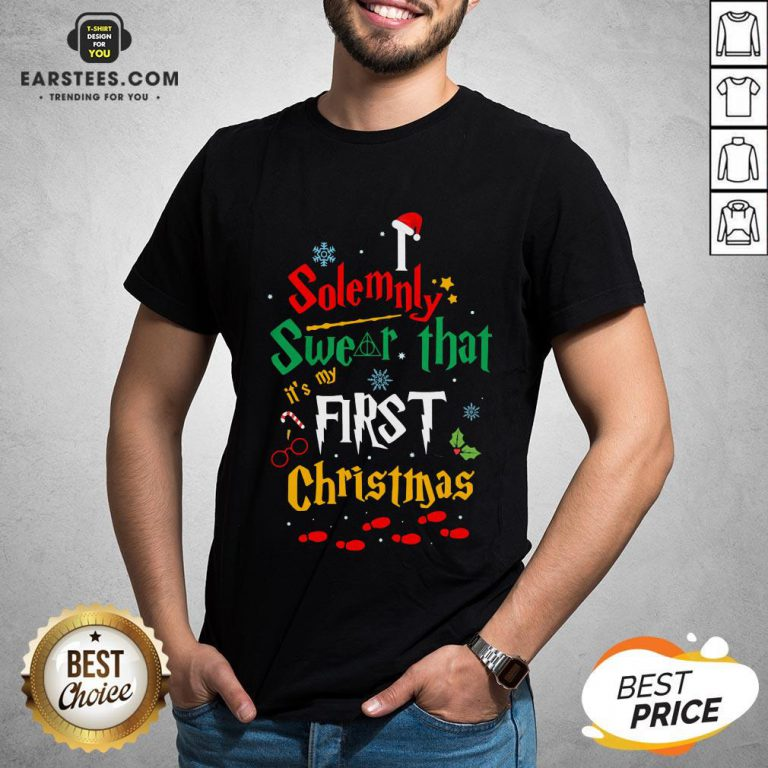 Solemnly Swear It's My That First Christmas Hat Santa Shirt - Design By Earstees.com