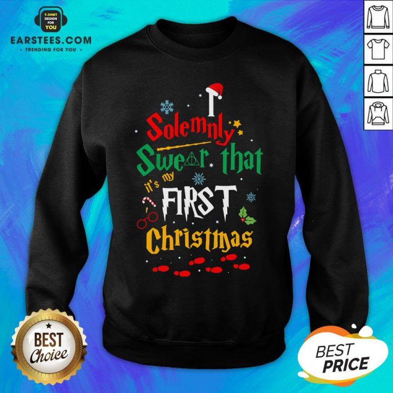 Solemnly Swear It's My That First Christmas Hat Santa Sweatshirt - Design By Earstees.com