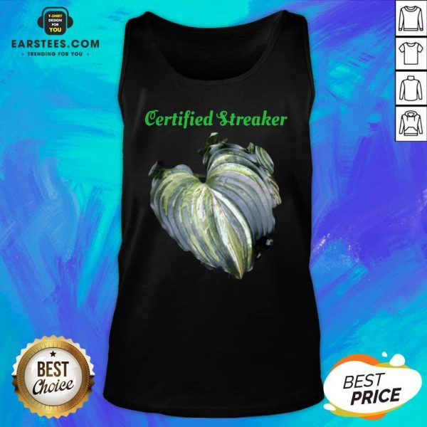 Top Certified Streaker Hosta Leaf Tank Top - Design By Earstees.com